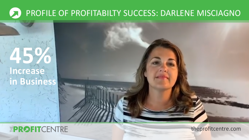 Profiles of Profitability Success - Darlene Misciagno