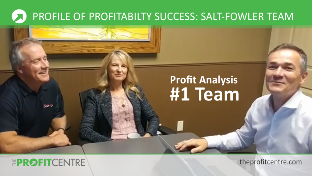 Profiles of Profitability Success - Salt-Fowler Team